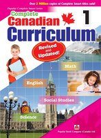 Complete Canadian Curriculum 1 (revised & Updated): A Grade 1 Integrated Workbook Covering Math…