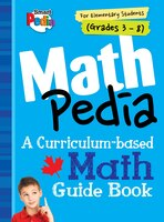 Smart Pedia Series: Mathpedia Grades 3 - 8: An All-in-one Math Study Guide For Canadian Elementary…
