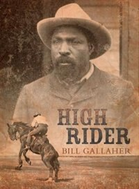 High Rider by Bill Gallaher