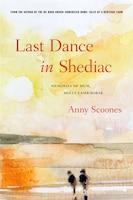 Last Dance in Shediac: Memories of Mum, Molly Lamb Bobak