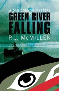 Green River Falling by R.J. McMillen