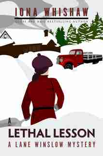 A Lethal Lesson: A Lane Winslow Mystery by Iona Whishaw