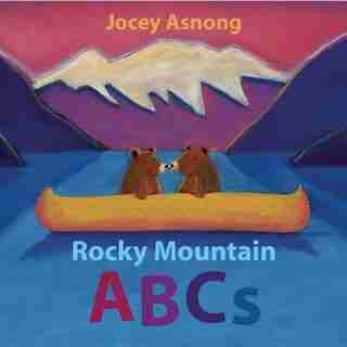 Rocky Mountain ABCs by Jocey Asnong