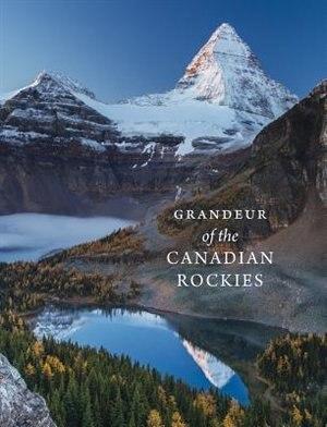 Grandeur of the Canadian Rockies by Meghan J. Ward
