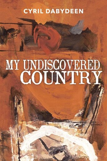 My Undiscovered Country: Short Stories