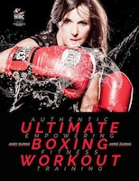 Ultimate Boxing Workout: Authentic Workouts For Fitness