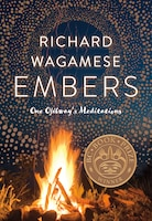 Book Embers: One Ojibways Meditations by Richard Wagamese