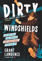 Dirty Windshields: The Best and the Worst of the Smugglers Tour Diaries