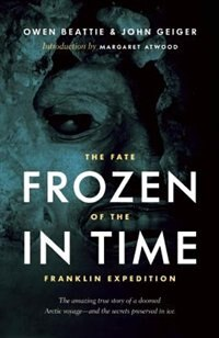 Book Frozen in Time: The Fate of the Franklin Expedition by John Geiger