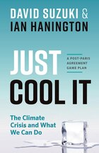 Just Cool It: The Climate Crisis and What We Can Do