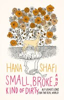 Small, Broke, And Kind Of Dirty: Affirmations For The Real World