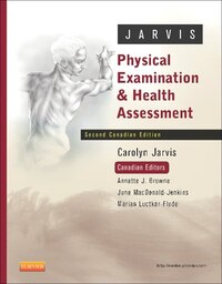 Physical Examination And Health Assessment, 2nd Edition + Health Assessment Online, 2nd Edition…