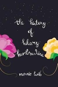 The History of Hilary Hambrushina by Marnie Lamb