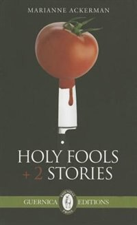 Holy Fools & Other Stories by Marianne Ackerman