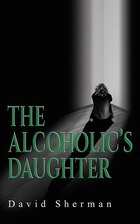 The Alcoholics Daughter