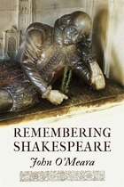 Remembering Shakespeare: The Scope of His Achievement from Hamlet through The Tempest