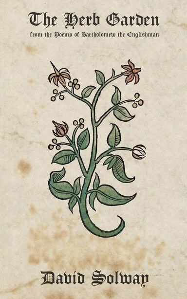 The Herb Garden by David Solway