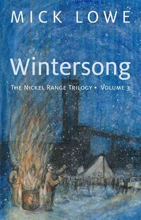 Wintersong: The Nickel Range Trilogy, Volume 3