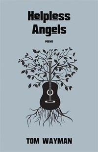 Helpless Angels: a book of music