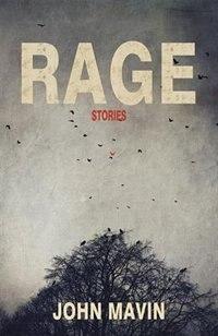 Rage by John Mavin