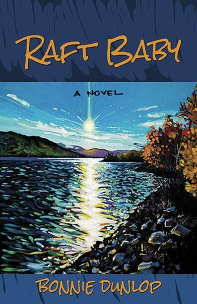Raft Baby by Bonnie Dunlop
