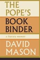 The Popes Bookbinder: A Memoir