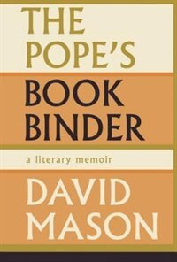 The Popes Bookbinder: A Memoir