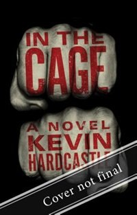 In the Cage by Kevin Hardcastle