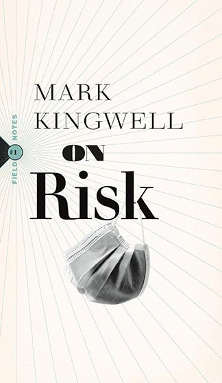 On Risk by Mark Kingwell