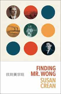 Finding Mr. Wong by Susan Crean