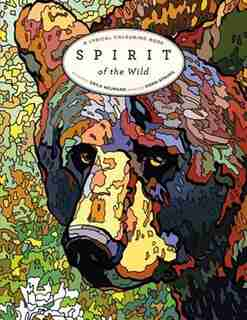 Spirit of the Wild: A Lyrical Colouring Book by Dawn Sprung