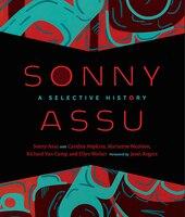 Sonny Assu: A Selective History