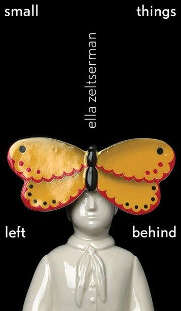 Small things left behind by Ella Zeltserman