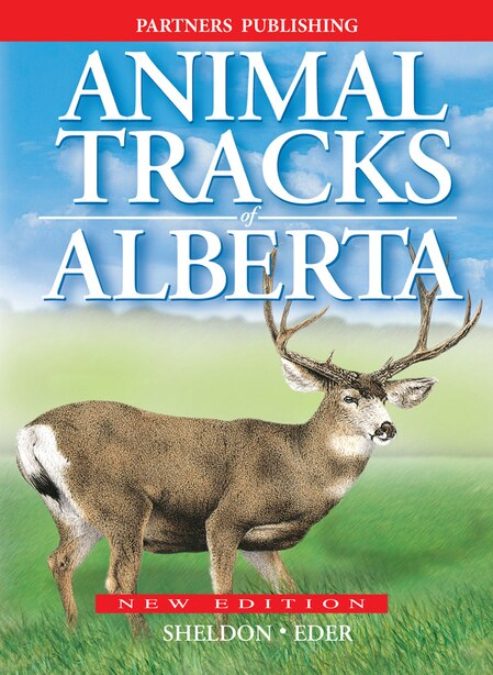 Animal Tracks of Alberta by Ian Sheldon