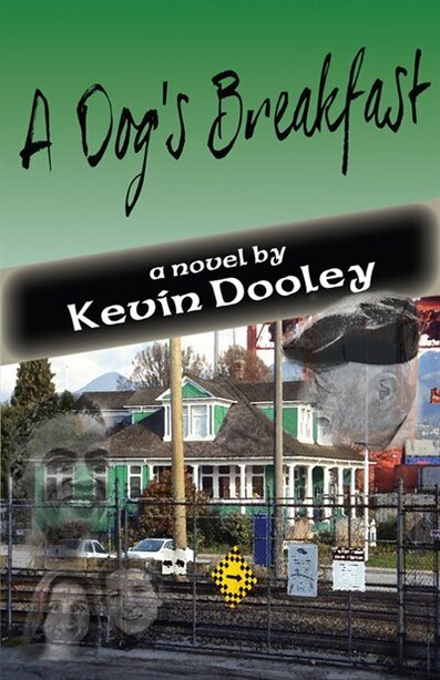 A DOG'S BREAKFAST by Kevin Dooley
