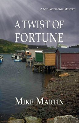 Book A TWIST OF FORTUNE: A SGT WINDFLOWER MYSTERY by MIKE MARTIN