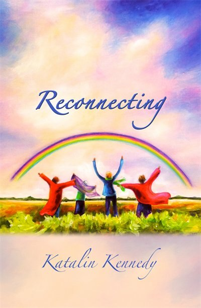 Reconnecting by Katalin Kennedy