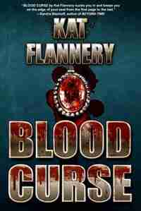 Blood Curse by Kat Flannery