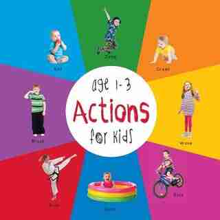 Actions for Kids age 1-3 (Engage Early Readers: Children's Learning Books) with FREE EBOOK by Dayna Martin