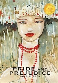 Pride and Prejudice (1000 Copy Limited Edition) by Jane Austen
