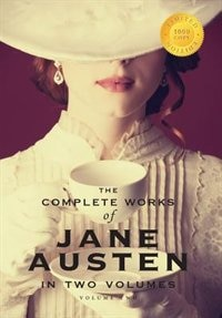 The Complete Works of Jane Austen in Two Volumes (Volume Two) Emma, Northanger Abbey, Persuasion, Lady Susan, The Watsons, Sandition, and the complete Juvenilia (1000 Copy Limited Edition) by Jane Austen