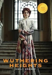 Wuthering Heights (1000 Copy Limited Edition) by Emily Brontë