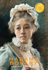Madame Bovary (1000 Copy Limited Edition) by Gustave Flaubert