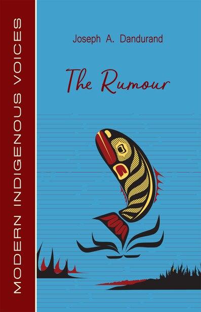The Rumour by Joseph A. Dandurand