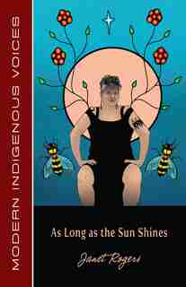 As Long As The Sun Shines by Janet Rogers