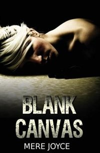Blank Canvas by Mere Joyce