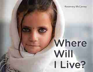 Where Will I Live? by Rosemary McCarney