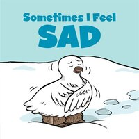 Sometimes I Feel Sad Big Book (english): English, Big Book