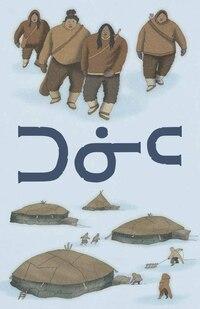 Tuniit: Inuktitut Edition