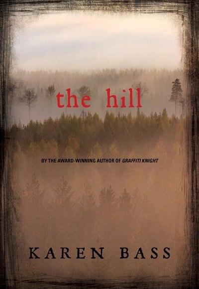 The Hill by Karen Bass